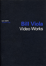 Bill Viola Video Works